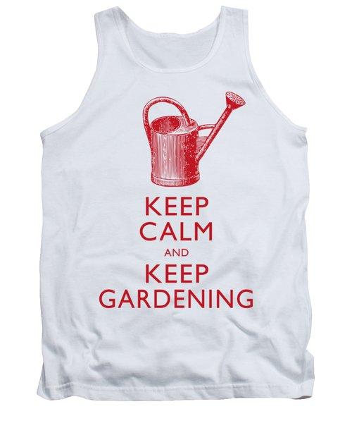 Keep Calm And Keep Gardening Tank Top