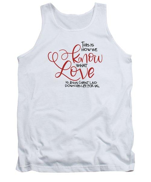 Know Love Tank Top