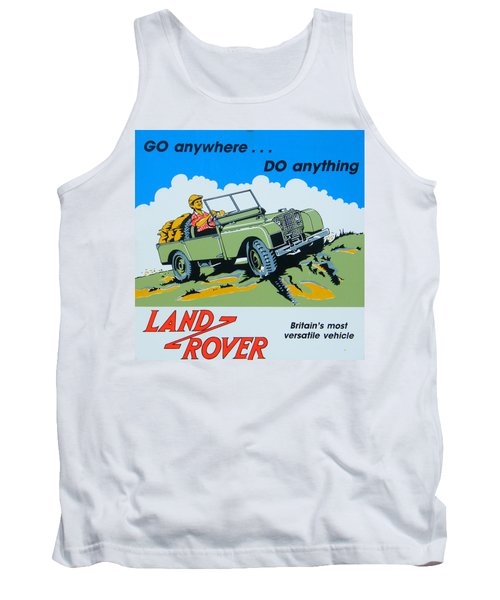 Landrover Advert - Go Anywhere.....do Anything Tank Top