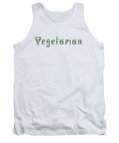 Tank Top featuring the digital art Leafy Green Vegetarian by Nola Lee Kelsey