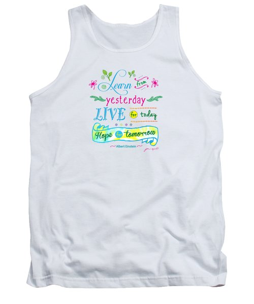 Learn From Yesterday II By Jan Marvin Tank Top