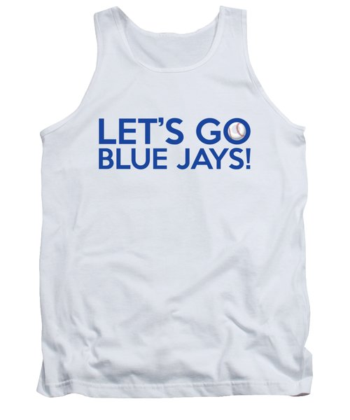 Let's Go Blue Jays Tank Top