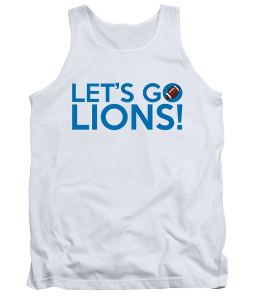 Let's Go Lions Tank Top