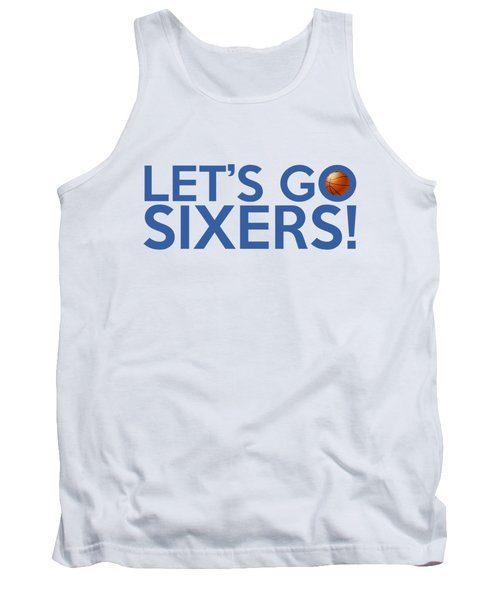Let's Go Sixers Tank Top