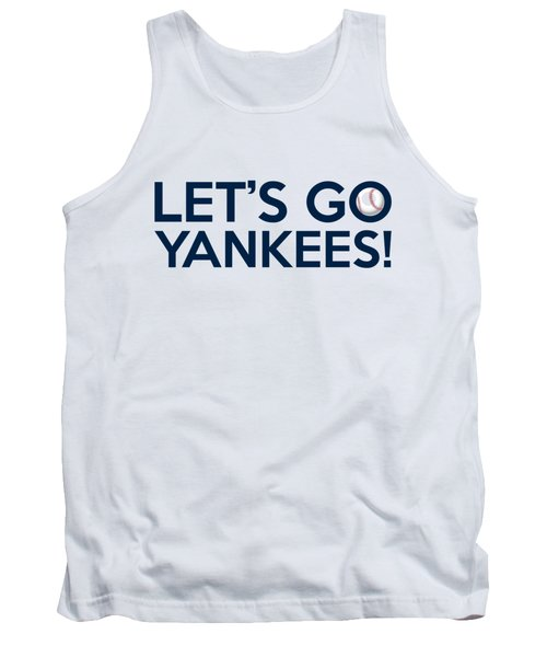 Let's Go Yankees Tank Top by Florian Rodarte