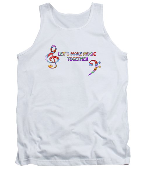 Let's Make Music Together - White Tank Top