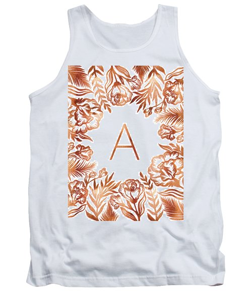 Letter A - Rose Gold Glitter Flowers Tank Top