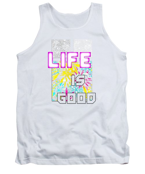 Life Is A Gift Tank Top