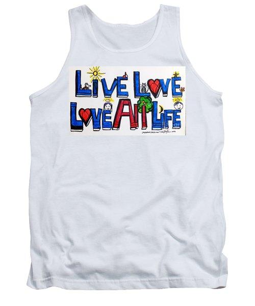 Live Love, Love All Life Tank Top