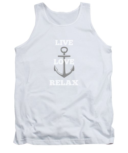 Live Love Relax - Customizable Color Tank Top