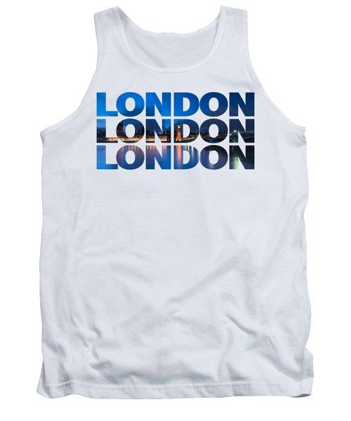 London Text Tank Top by Matt Malloy