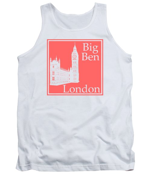 London's Big Ben In Coral Pink Tank Top by Custom Home Fashions
