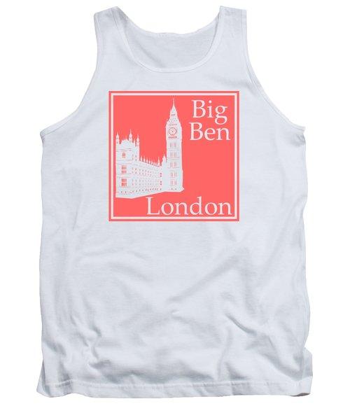 London's Big Ben In Coral Pink Tank Top