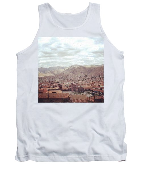 Looking Out Across Cusco At The Start Tank Top