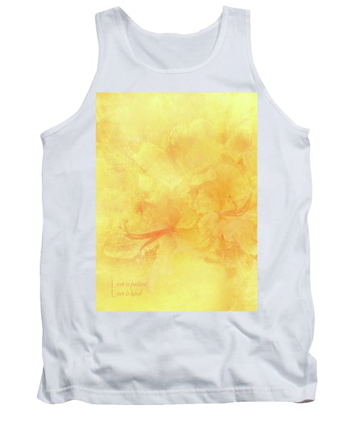 Love Is Patient Love Is Kind Tank Top by Catherine Alfidi