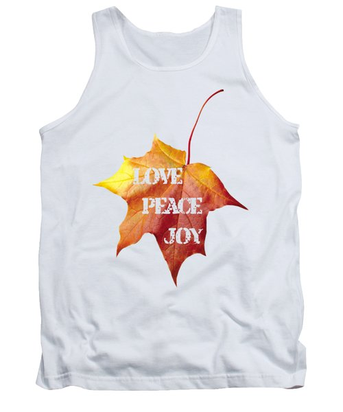 Love Peace Joy Carved On Fall Leaf Tank Top by Georgeta Blanaru