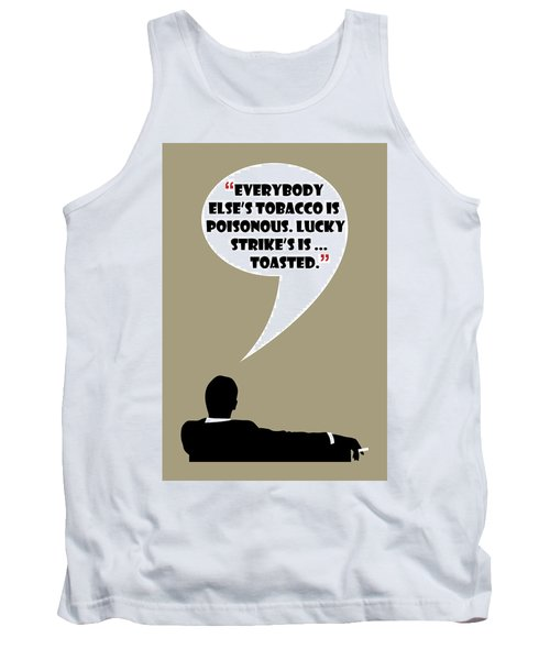 Lucky's Tobacco - Mad Men Poster Don Draper Quote Tank Top