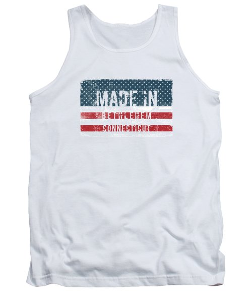 Made In Bethlehem, Connecticut Tank Top