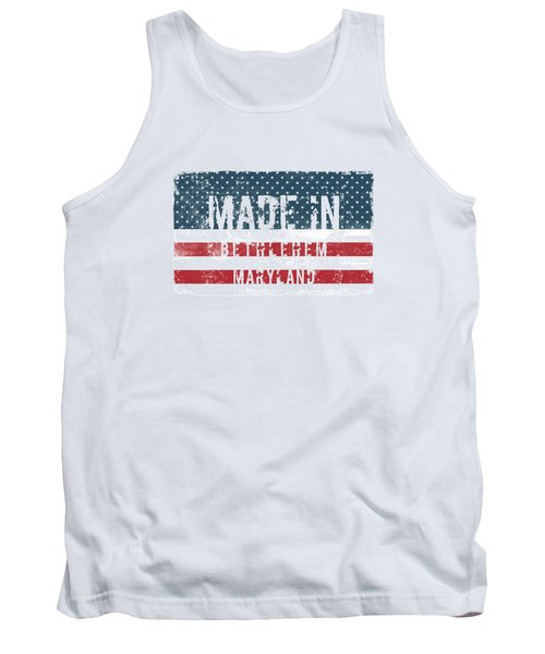 Made In Bethlehem, Maryland Tank Top