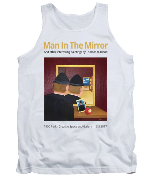 Man In The Mirror T-shirt Tank Top by Thomas Blood