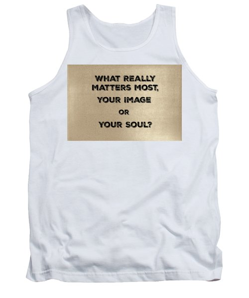 Matters Most Tank Top