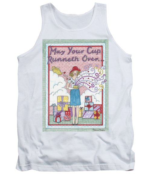 May Your Cup Runneth Over Tank Top