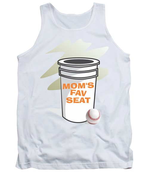 Mom's Favorite Seat Tank Top by Jerry Watkins