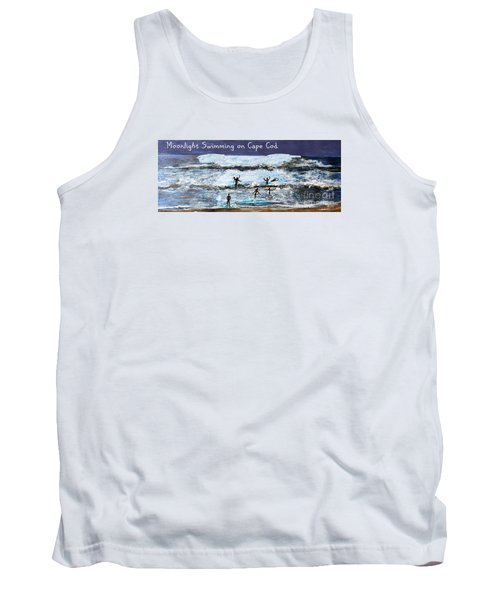 Tank Top featuring the painting Moonlight Swimming On Cape Cod by Rita Brown
