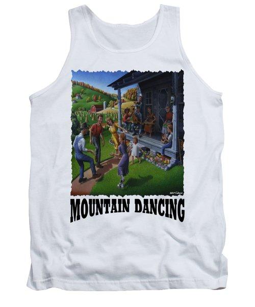 Mountain Dancing - Flatfoot Dancing Tank Top