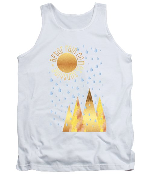 Naive Graphic Art After Rain Comes Sunshine Tank Top