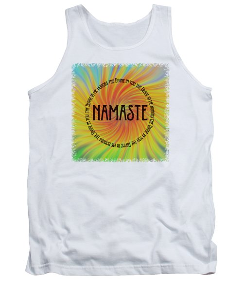 Tank Top featuring the photograph Namaste Divine And Honor Swirl by Terry DeLuco