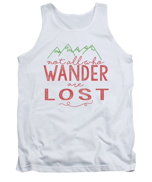 Tank Top featuring the digital art Not All Who Wander Are Lost In Pink by Heather Applegate