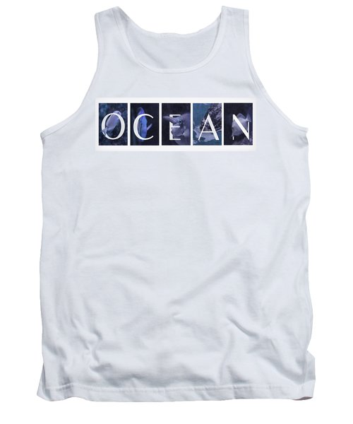 Tank Top featuring the photograph Ocean by Robin-Lee Vieira