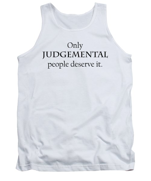 Only Judgemental Tank Top
