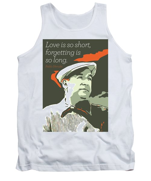 Pablo Neruda Tank Top