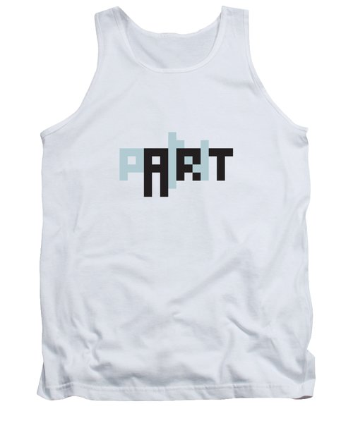 Pain In The Art Tank Top