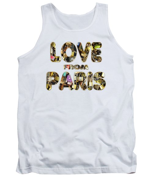 Paris City Of Love And Lovelocks Tank Top by Georgeta Blanaru