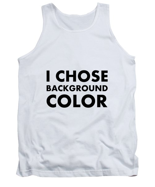 Personal Choice Tank Top