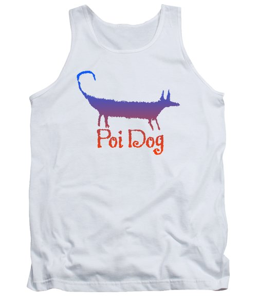 Poi Dog Tank Top