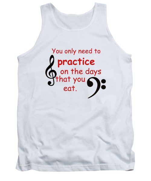 Practice On The Days You Eat Tank Top