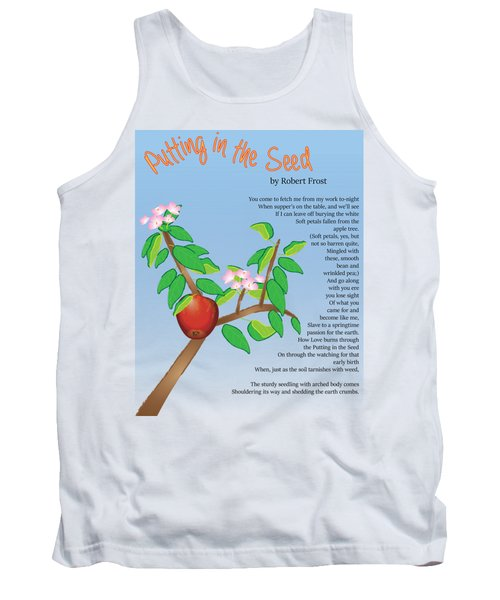 Tank Top featuring the digital art Putting In The Seed by Thomasina Durkay