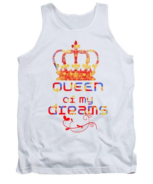 Queen Of My Dreams Tank Top by Pedro Cardona