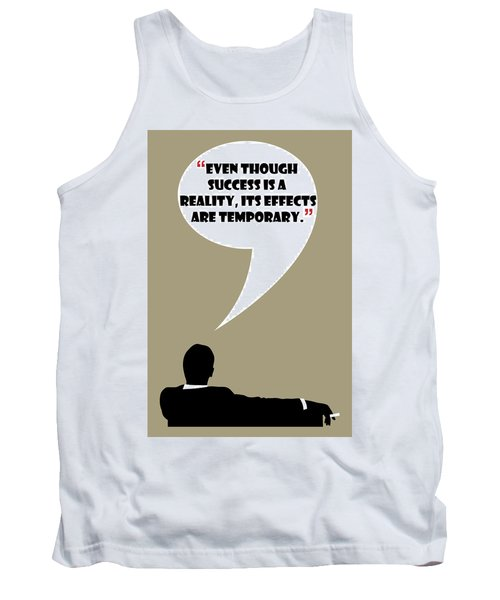 Reality Of Success - Mad Men Poster Don Draper Quote Tank Top