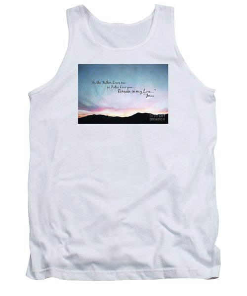 Remain In My Love - Digital Paint Effect Tank Top by Sharon Soberon