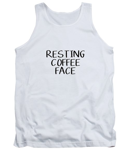 Resting Coffee Face-art By Linda Woods Tank Top