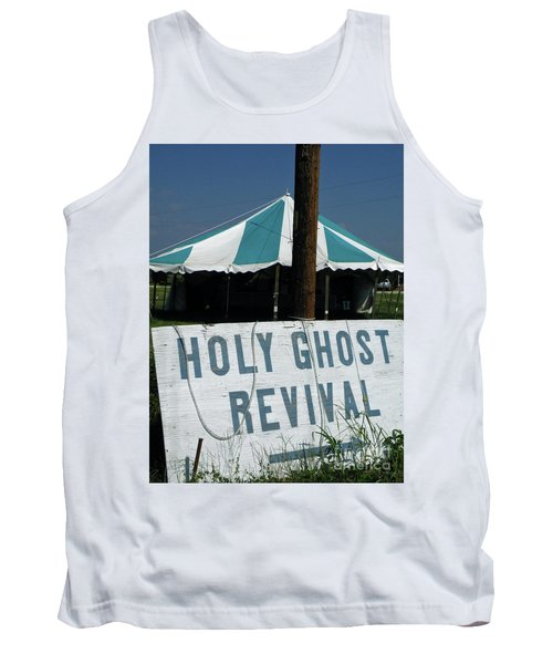 Tank Top featuring the photograph Revival Tent by Joe Jake Pratt