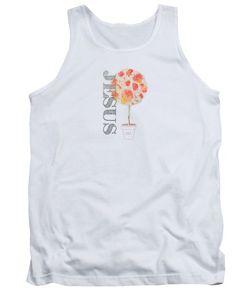 Rooted And Firmly Grounded In Love Tank Top