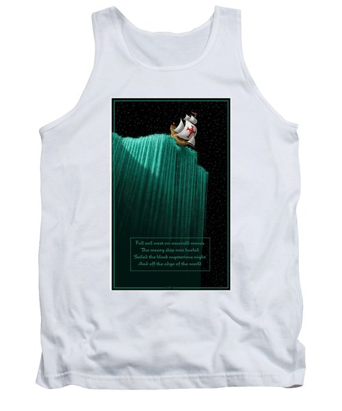 Sailing Off The Edge Of The World Tank Top