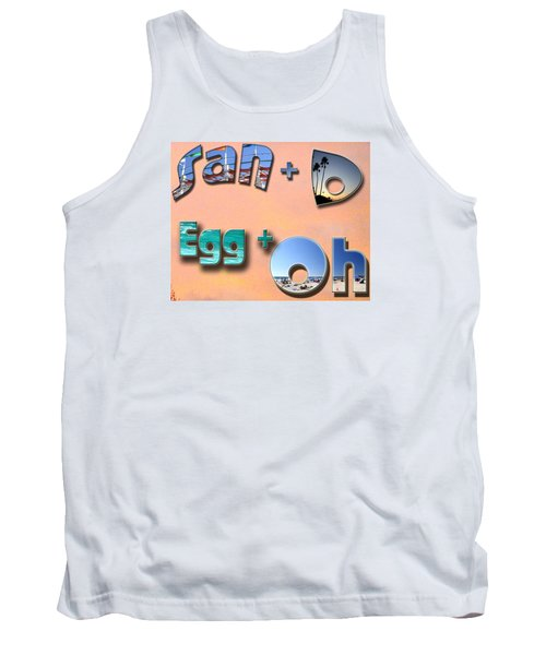 San D Egg Oh Tank Top by Christopher Woods