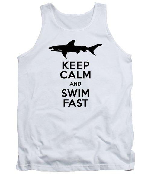 Sharks Keep Calm And Swim Fast Tank Top